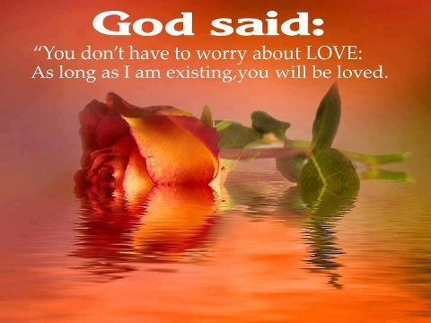 Do not worry about love.