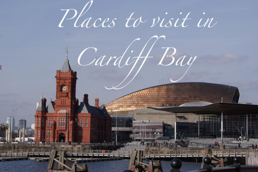 Places to visit in Cardiff Bay