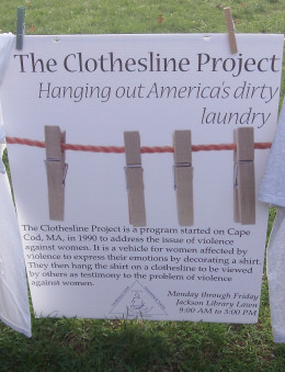 This display of The Clothesline Project was hosted by UNC Greensboro, in Greensboro North Carolina.