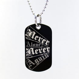NA Slogan Black Dog Tag Never Alone Never Again