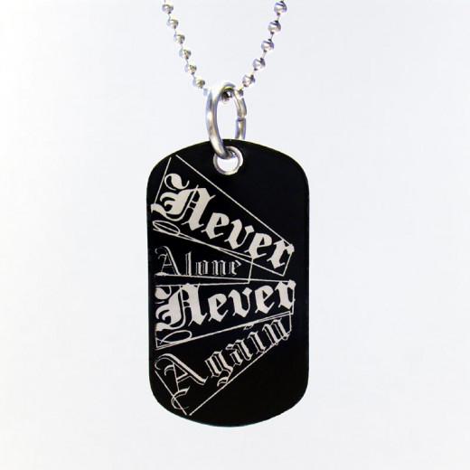 NA Slogan Black Dog Tag Never Alone Never Again