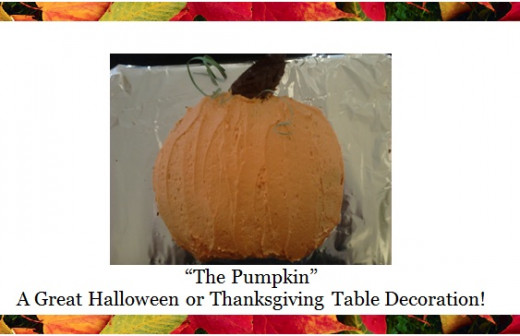 The Pumpkin is one of my favorite's for the holiday's. It's a great addition to your holiday dinner table!