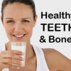 What to Eat for Strong Bones and Teeth