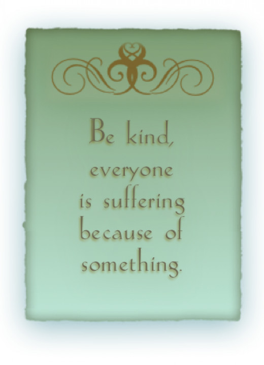 Never hesitate to be kind!