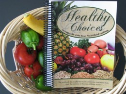 Healthy Choices Cookbook from A-Z recipes for healthy living.