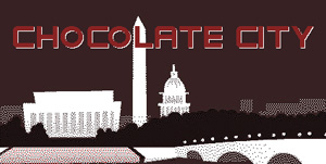 "In the 1970s, Washington DC became known as ""Chocolate City."""
