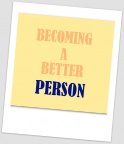 Becoming A Better Person