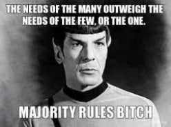 """I do not own this image.  It was obtained through a Google search using the key words """"Spock the needs of the many."""""""