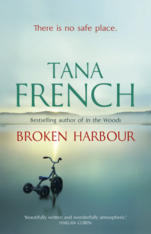 """""""Broken Harbour"""" by Tana French UK cover"""