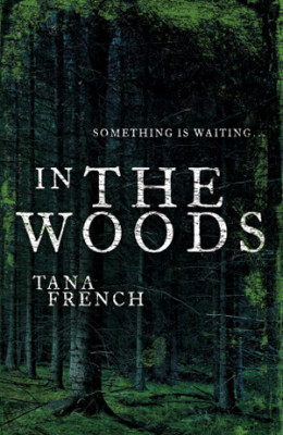 """In the Woods"" by Tana French, UK Cover"