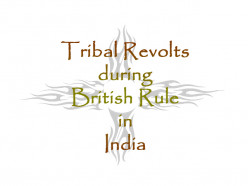 Tribal Revolts in Colonial India
