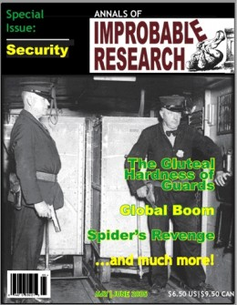 The magazine Annals of Improbable Research