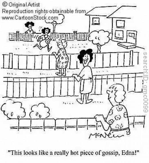 Neighbors gossip build up good connection
