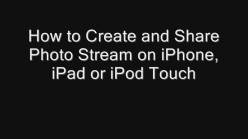 How to Create and Share Photo Stream on iPhone, iPad or iPod Touch