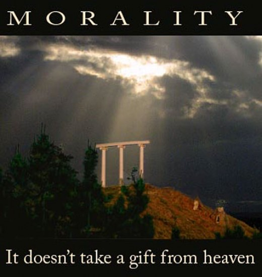You do not necessarily must believe in God to have good morals