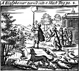 A blasphemer turned into a black dog