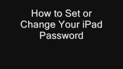 How to Set or Change Your iPad Password