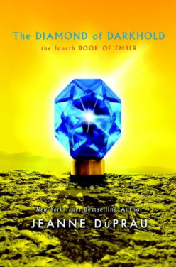 The Diamond of Darkhold (the Fourth Book of Ember) by JeanneDuPrau