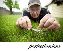 Perfectionism; There is No Such Thing