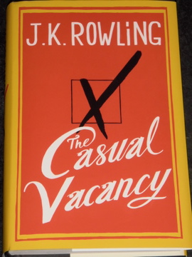 JK Rowling's new book, The Casual Vacancy,  is a tapestry of greed, lust, envy, rage and love in a small town.