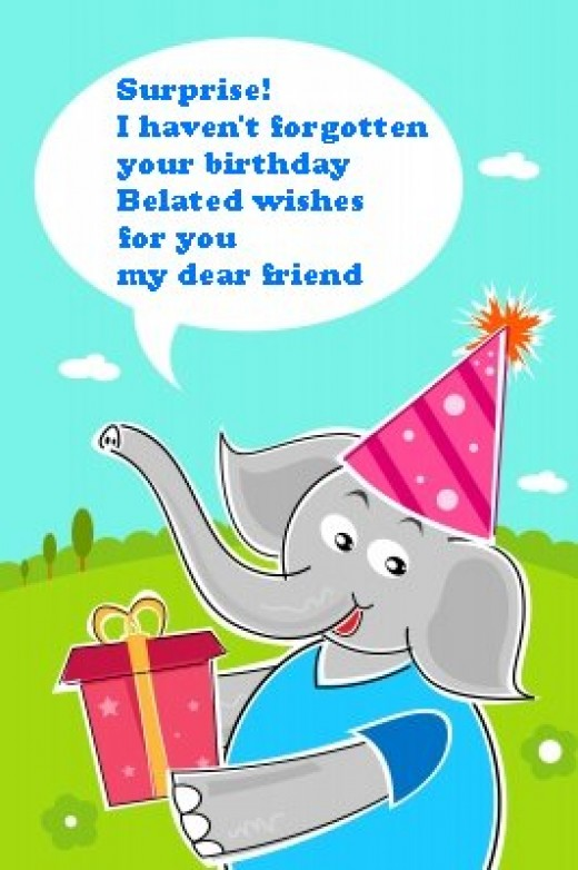 Funny Belated Happy Birthday Wishes Late Messages and Greetings – Happy Birthday Greeting Text