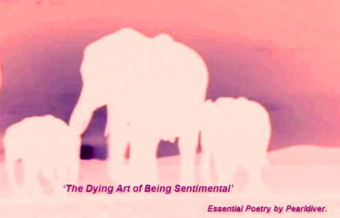 The Dying Art of Being Sentimental.