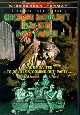 Children Shouldn't Play With Dead Things (1973) poster