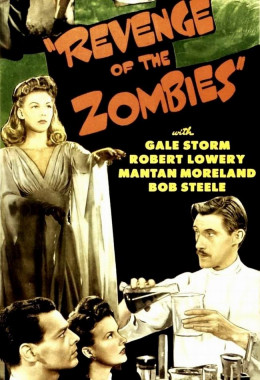 Revenge of the Zombies (1943) poster