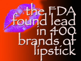 Heavy Metals Found in Many Cosmetics: Not Listed on Labels