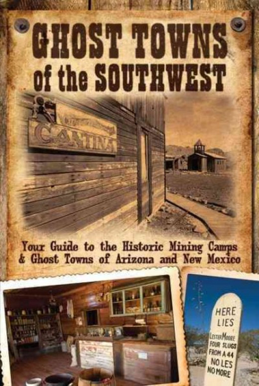 "Another very good book featuring the ghost towns of Arizona. This one is titled ""Ghost Towns Of The Southwest"" by James Hinckley. This also includes ghost towns of New Mexico."