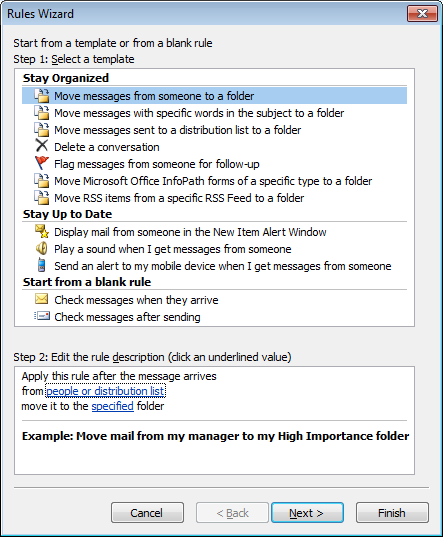 Step One to create a rule in Outlook 2007, select a Template.