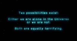 XCOM: Enemy Unknown begins with a basic philosophy about life in the universe.