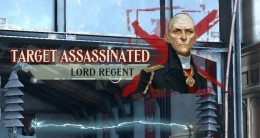 Dishonored Eliminate the Lord Regent in Dunwall Tower
