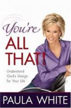 Christian Book Review - You're ALL THAT by Pastor Paula White