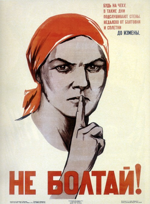 "A Soviet war poster ""Don't chat! Chatting leads to treason"" (1941)."