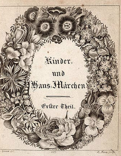 The original Grimm's Fairy Tales, Kinder um Hausmarchen.
