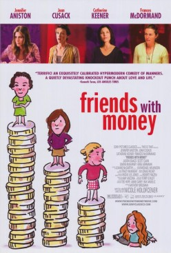 Friends With Money Movie Review