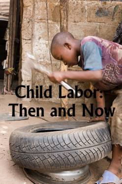 Child Labor Laws Then and Now