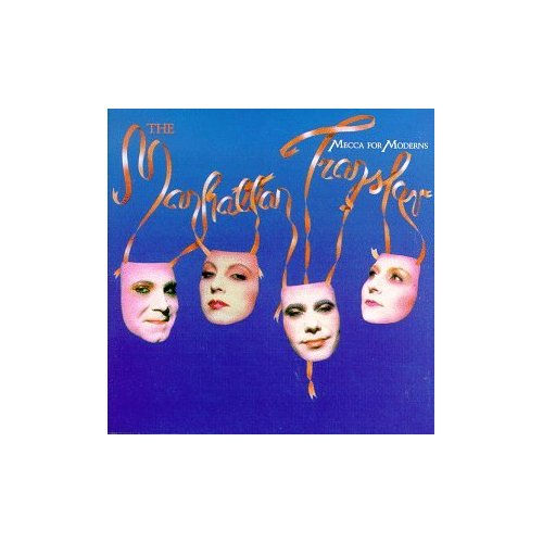 "Manhattan Transfer's ""Mecca for Moderns"""
