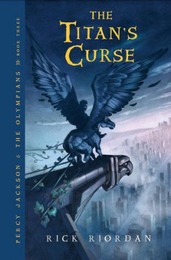 The Titan's Curse (Percy Jackson and the Olympians, Book 3) by Rick Riordan