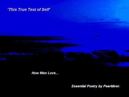 'This True Test of Self'