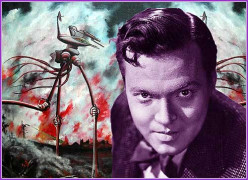 "The Power Of Panic: Orson Welles and ""The War Of The Worlds"""