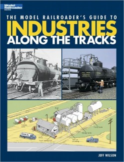 "Researching Your Miniature World: A Review of ""The Model Railroader's Guide to Industries Along the Tracks"""