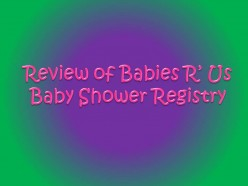 Babies R' Us Baby Shower Registry Review