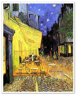 "Cafe Terrace at Night"" by Vincent Van Gogh."