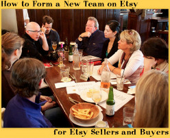 How to Form a New Team on Etsy for Etsy Sellers and Buyers