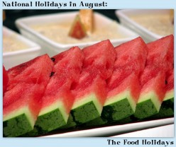 National Holidays in August: The Food Holidays