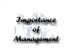 Importance ofManagement
