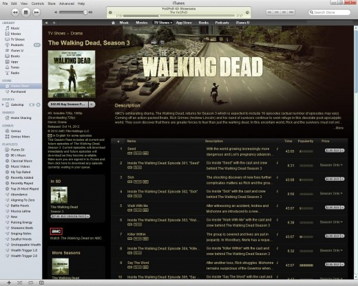 The iTunes Store has many TV show episodes for sale, like the popular Walking Dead series.