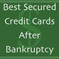Best Secured Credit Cards After Bankruptcy